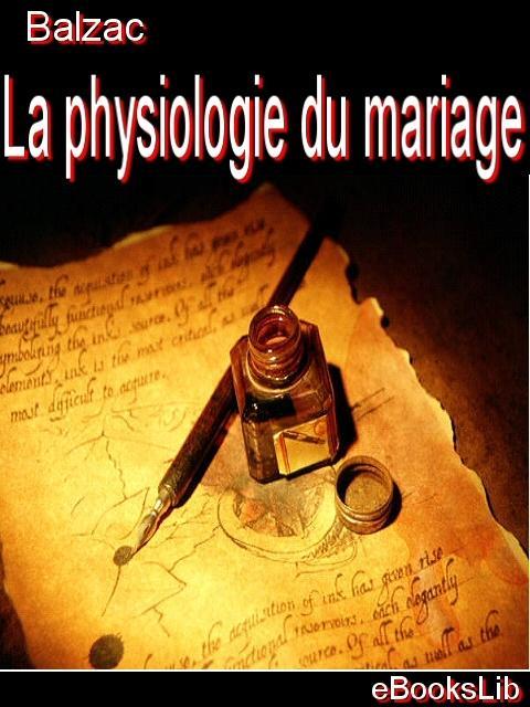 La physiologie du mariage EB9781554458981