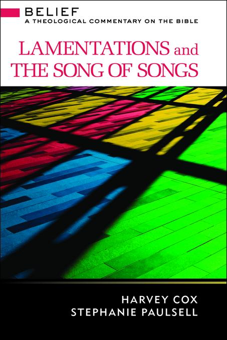 Lamentations and the Song of Songs: A Theological Commentary on the Bible EB9781611641639