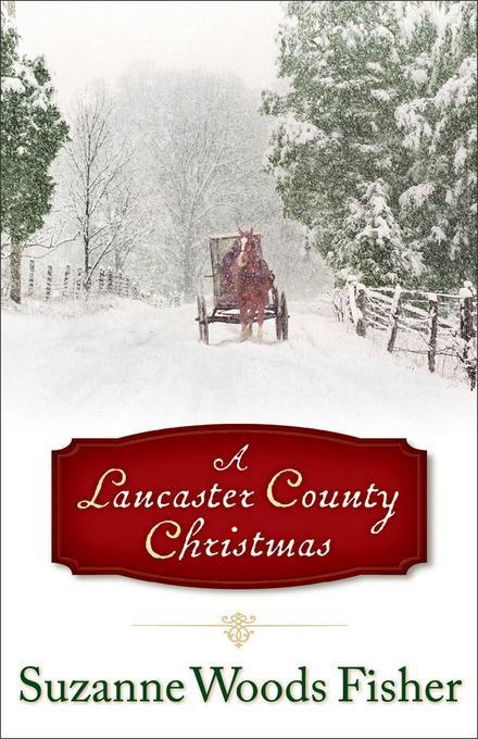 Lancaster County Christmas, A EB9781441234162