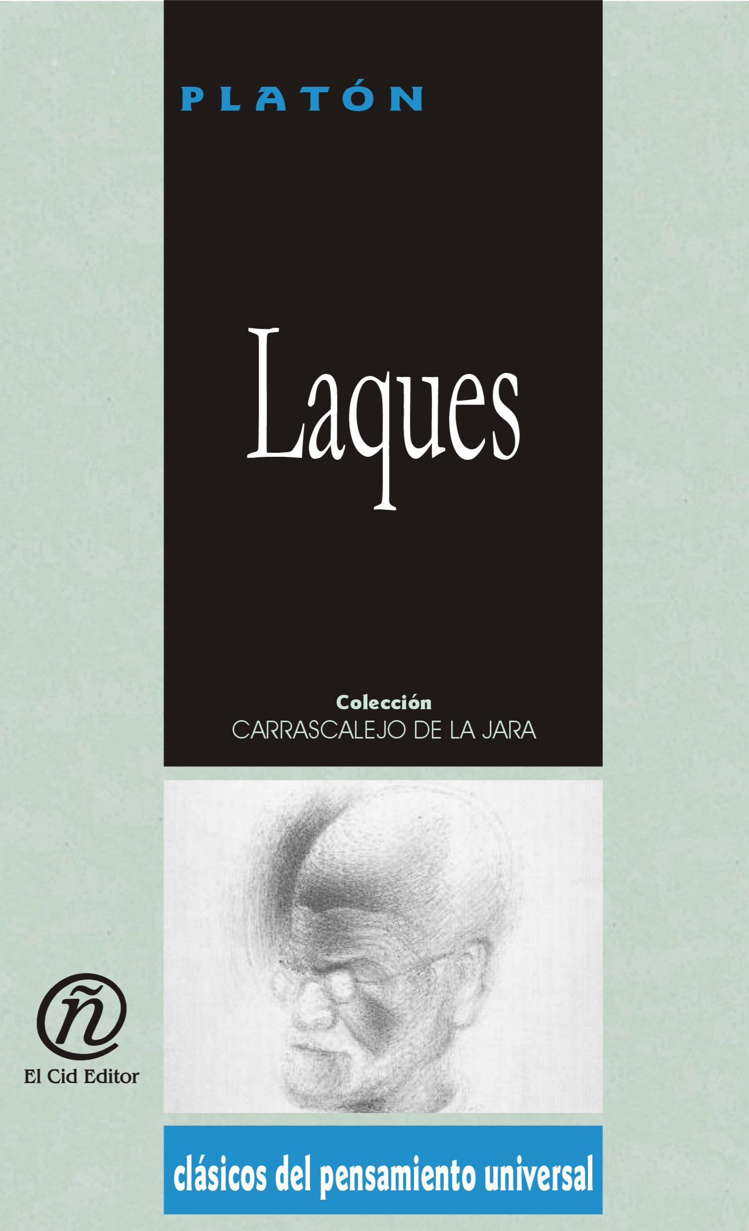 """Laques: Colecci?n de Cl?sicos del Pensamiento Universal """"Carrascalejo de la Jara"""""""