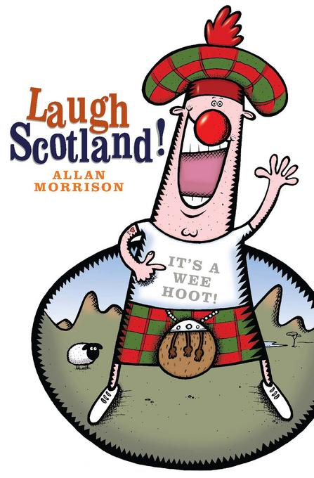 Laugh Scotland! EB9781906476984