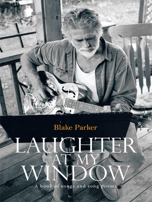 Laughter at My Window: A book of songs and song poems EB9781426964756