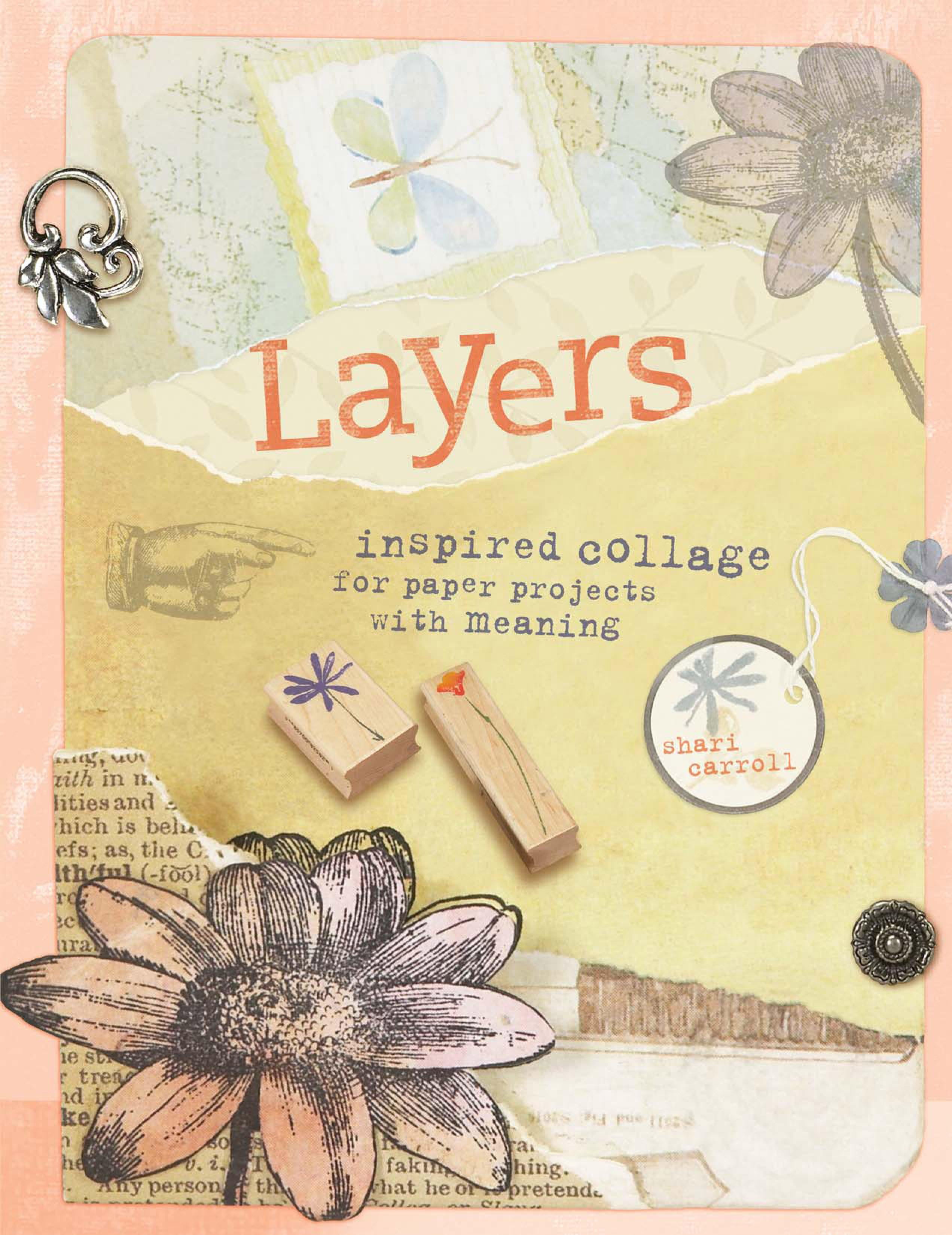 Layers: Inspired Collage for Paper Projects with Meaning EB9781600612473