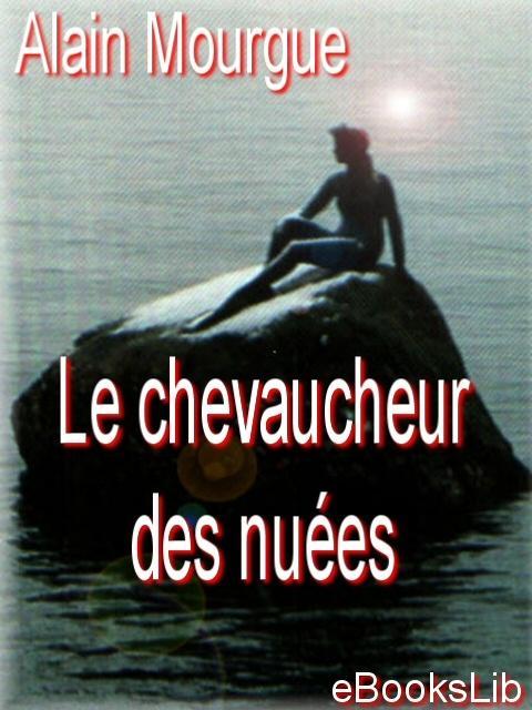 Le chevaucheur des nu?es EB9781412124645