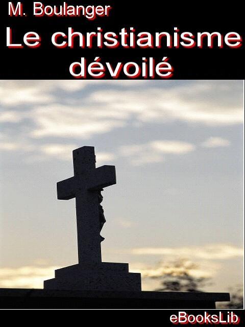 Le christianisme d?voil EB9781554490240