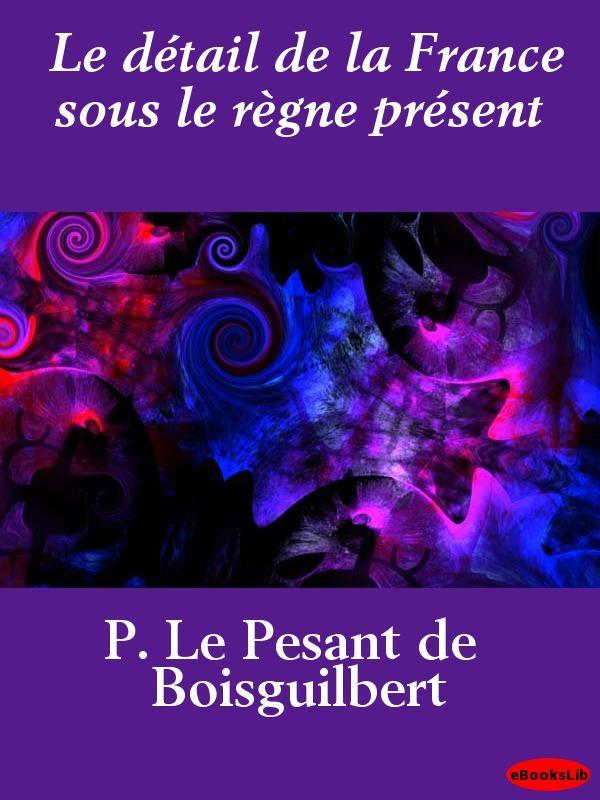 Le d?tail de la France sous le r?gne pr?sent EB9781412190725