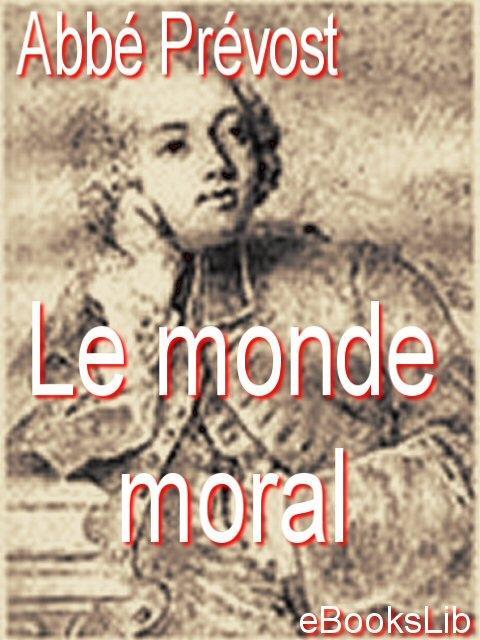 Le monde moral EB9781412174701