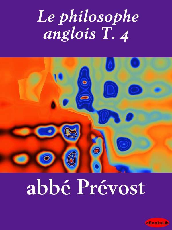 Le philosophe anglois T. 4 EB9781412193634