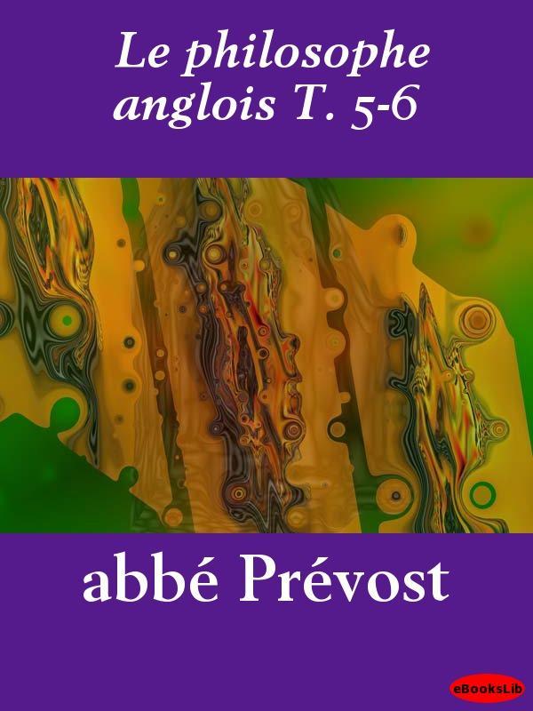 Le philosophe anglois T. 5-6 EB9781412193641