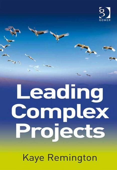 Leading Complex Projects EB9781409459231