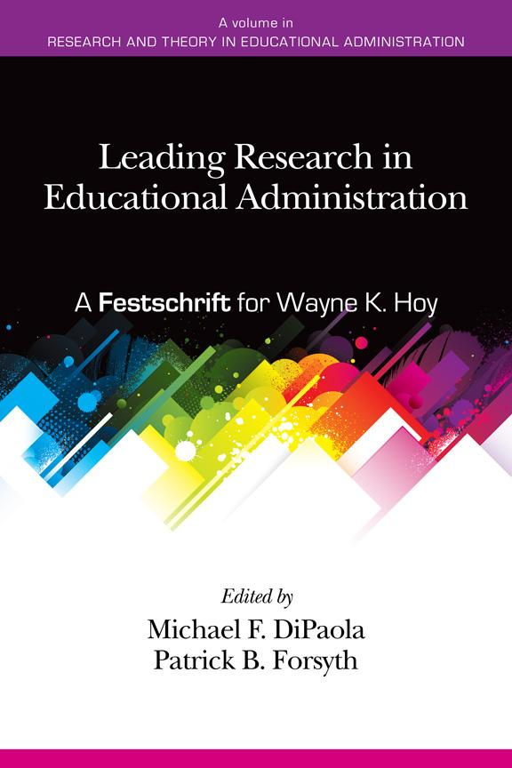 Leading Research in Educational Administration: A Festschrift for Wayne K. Hoy EB9781617354465