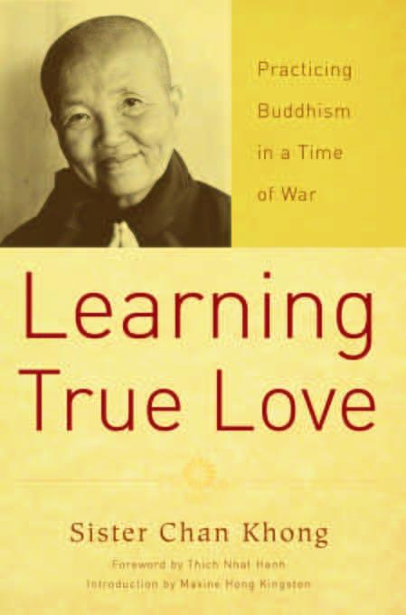 Learning True Love: Practicing Buddhism in a Time of War EB9781935209379