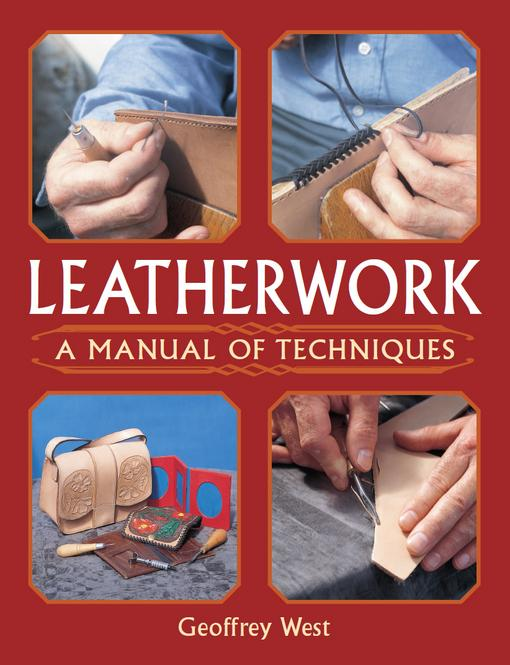 Leatherwork: A Manual of Techniques EB9781847973481