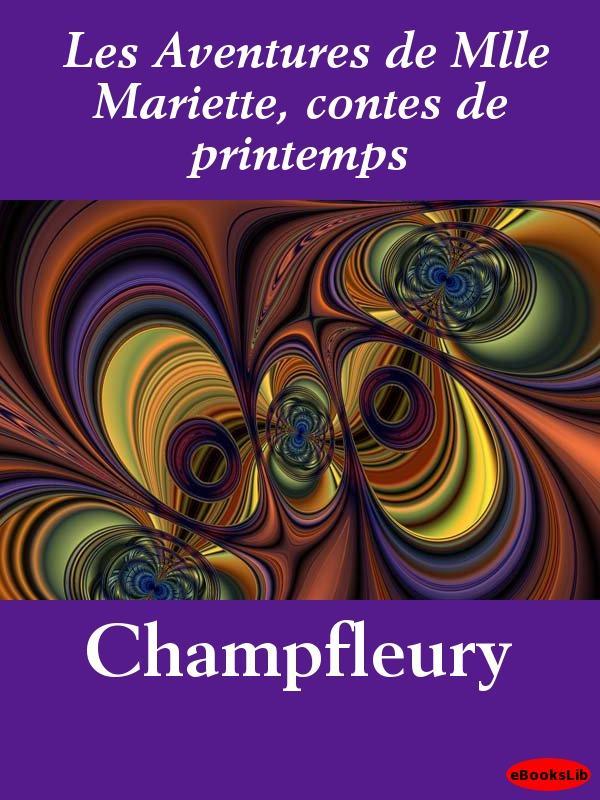 Les Aventures de Mlle Mariette, contes de printemps EB9781412191210