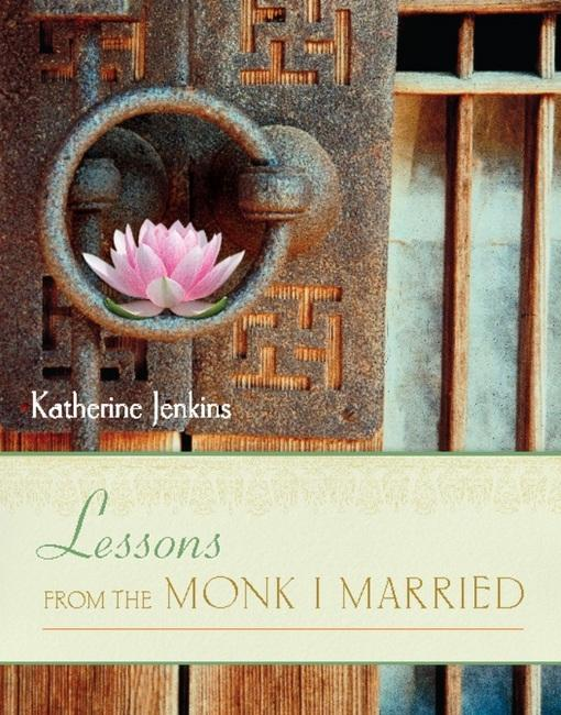 Lessons from the Monk I Married EB9781580054515