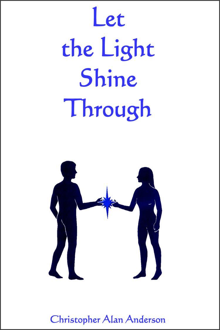 Let The Light Shine Through EB9781622870820