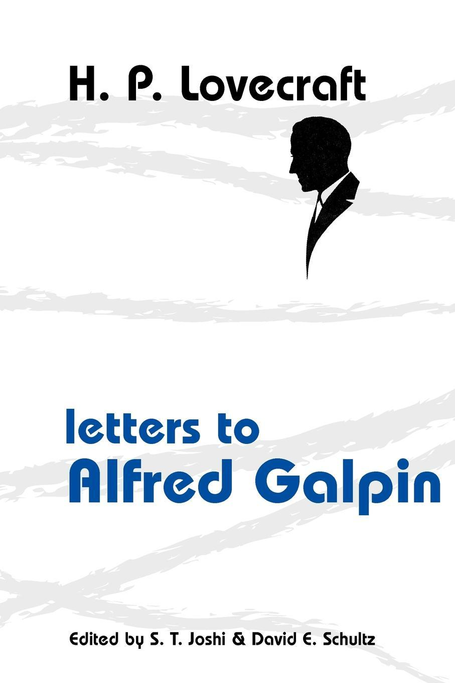Letters to Alfred Galpin EB9781614980216