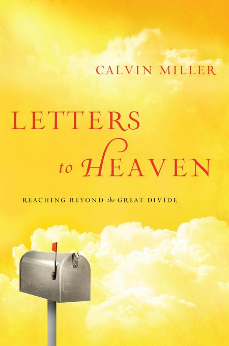 Letters to Heaven: Reaching Across to the Great Beyond EB9781617950476