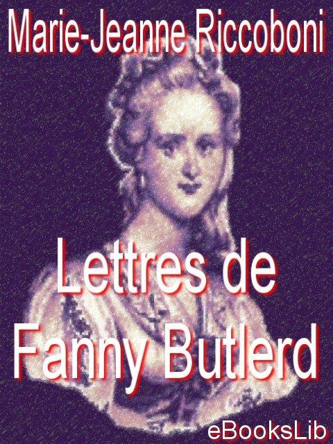 Lettres de Fanny Butlerd EB9781412174961