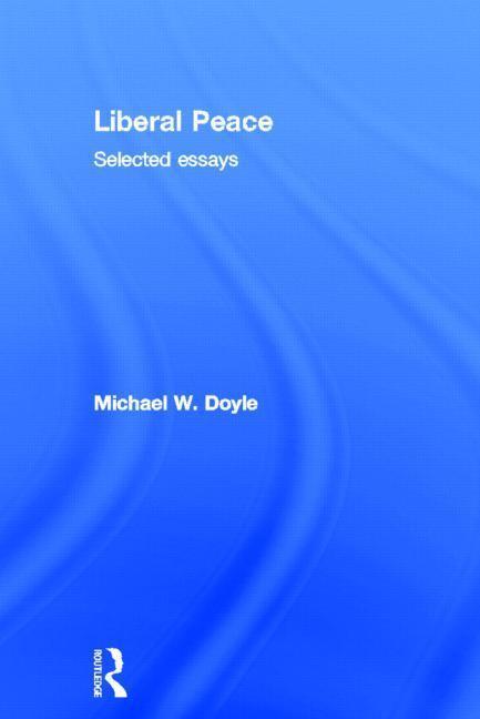 Liberal Peace EB9781136644559