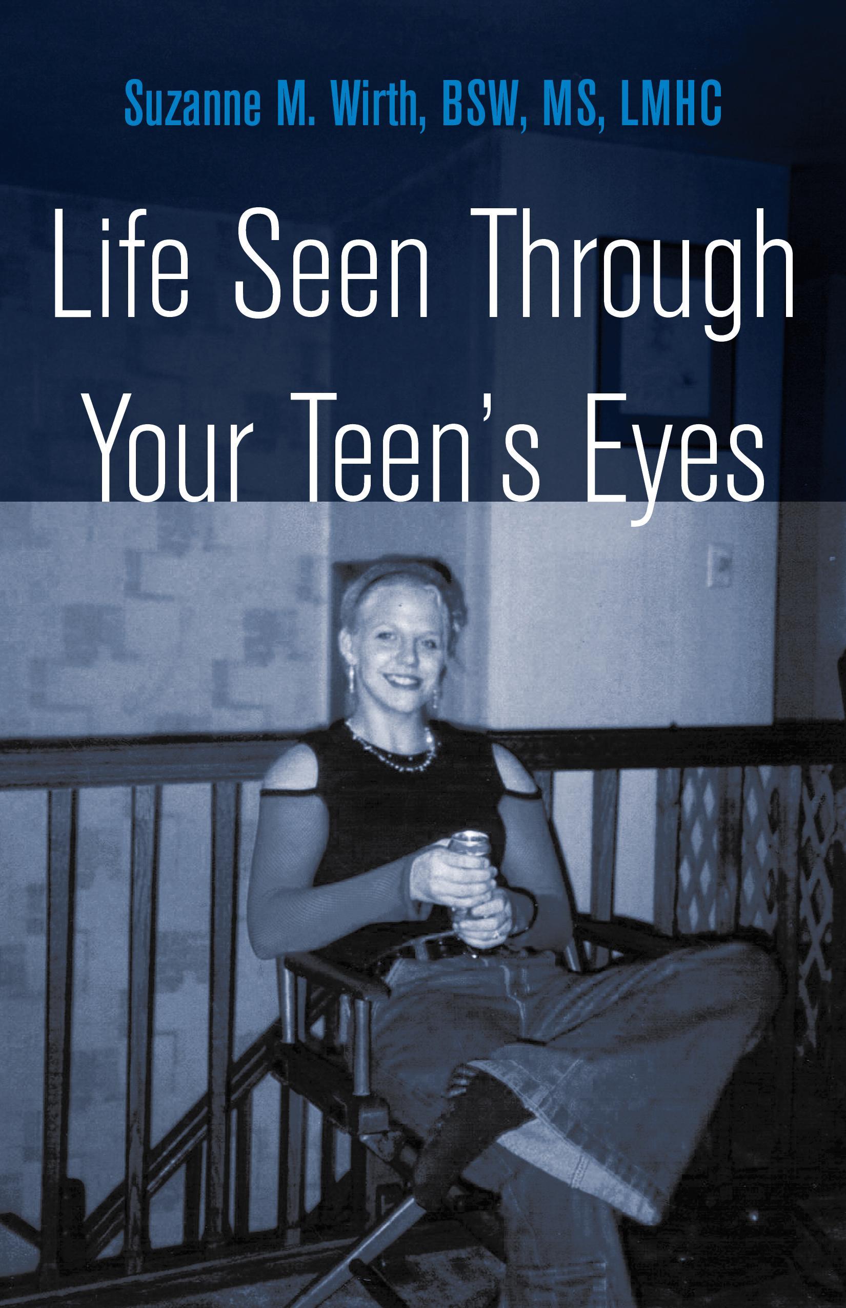 Life Seen Through Your Teen's Eyes EB9781770973343
