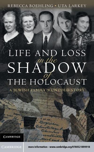 Life and Loss in the Shadow of the Holocaust EB9781139368551