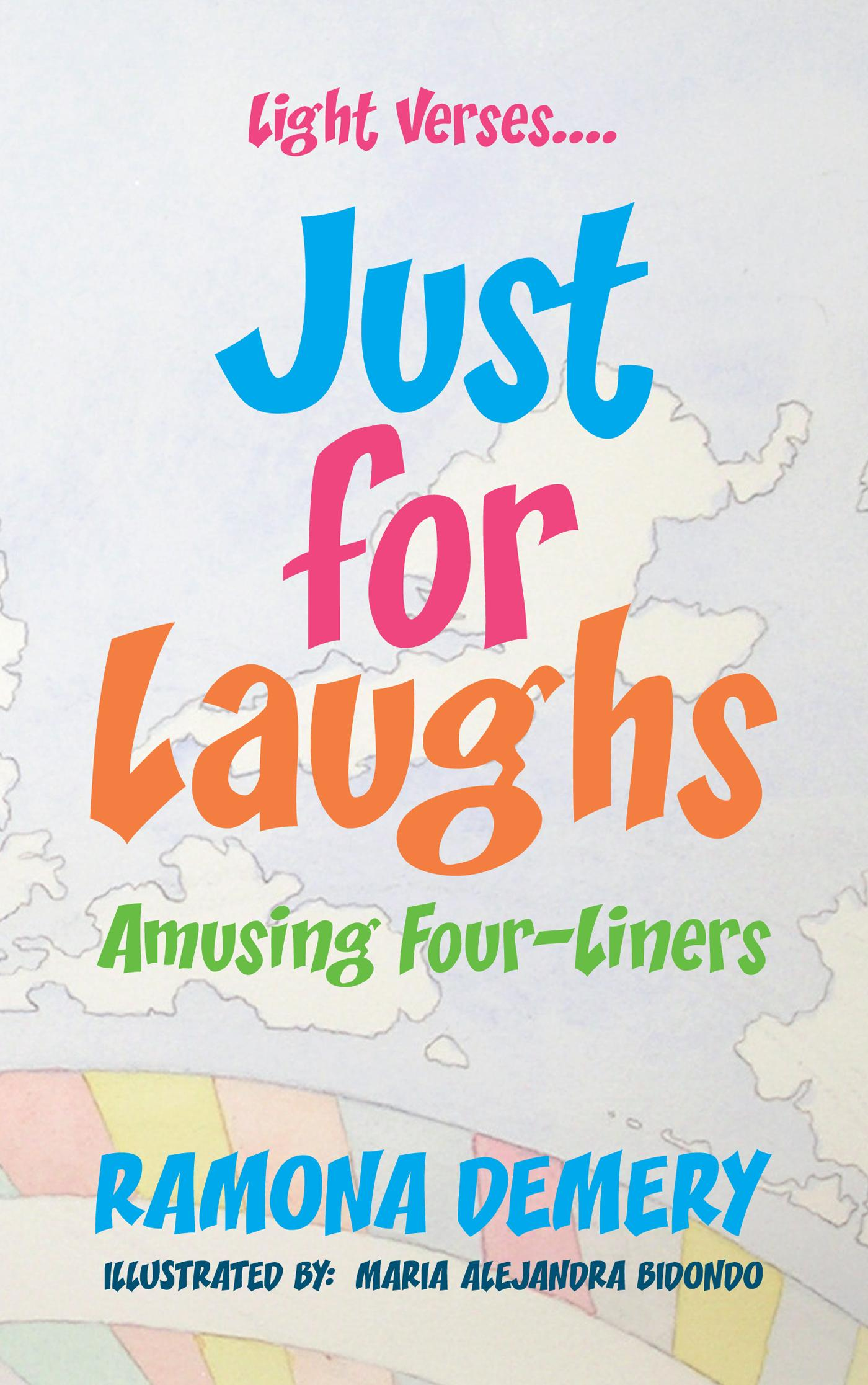 Light Verses....Just for Laughs:  Amusing Four-Liners EB9781475935868