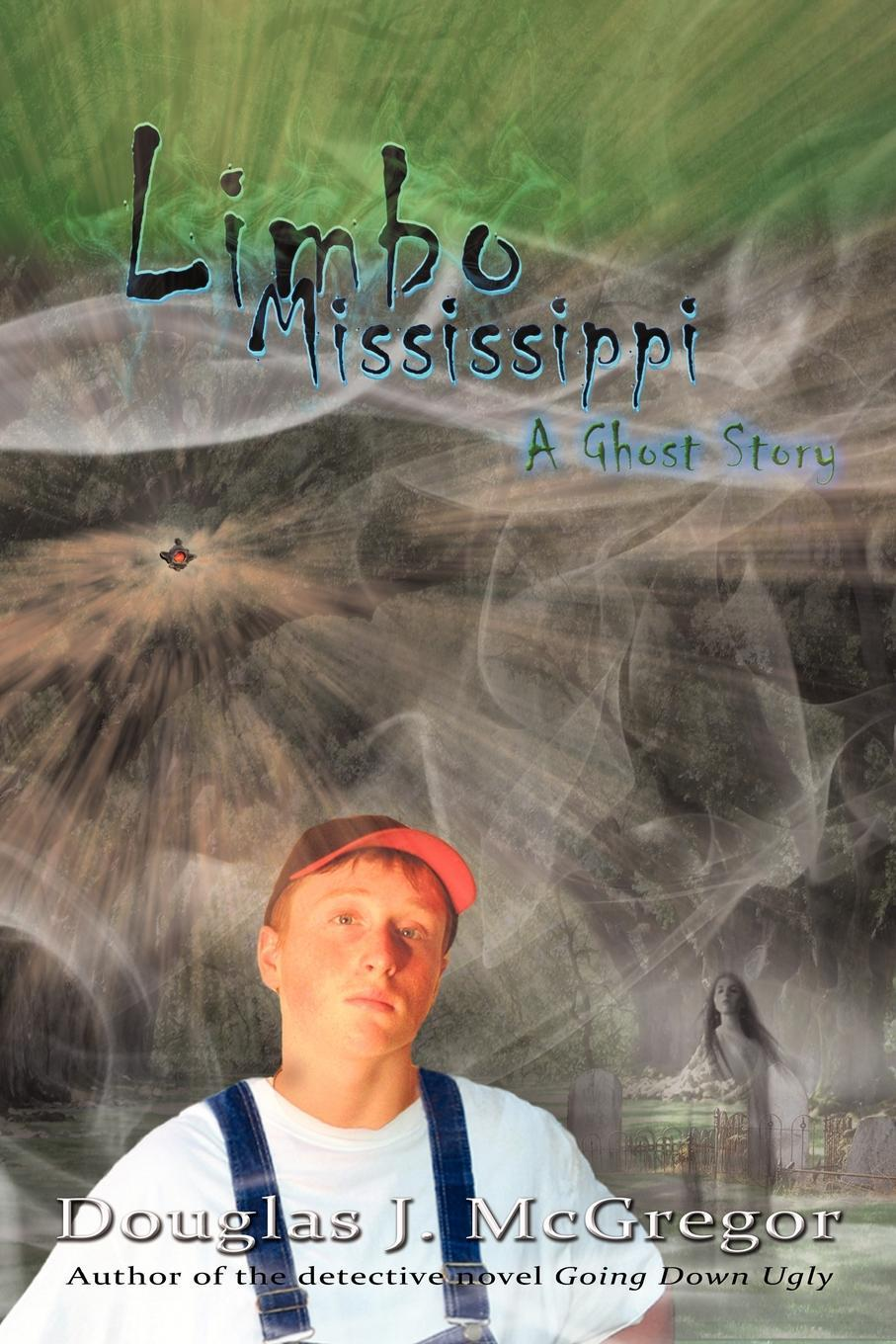 Limbo Mississippi: A Ghost Story EB9781440179266