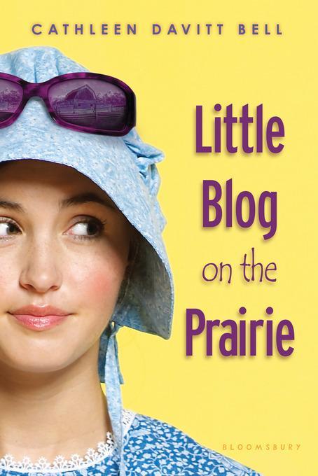 Little Blog on the Prairie EB9781599907284