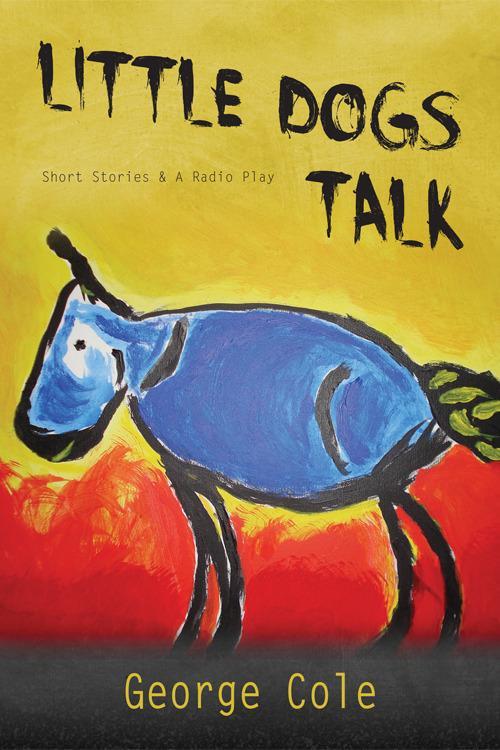 Little Dogs Talk EB9781456605636