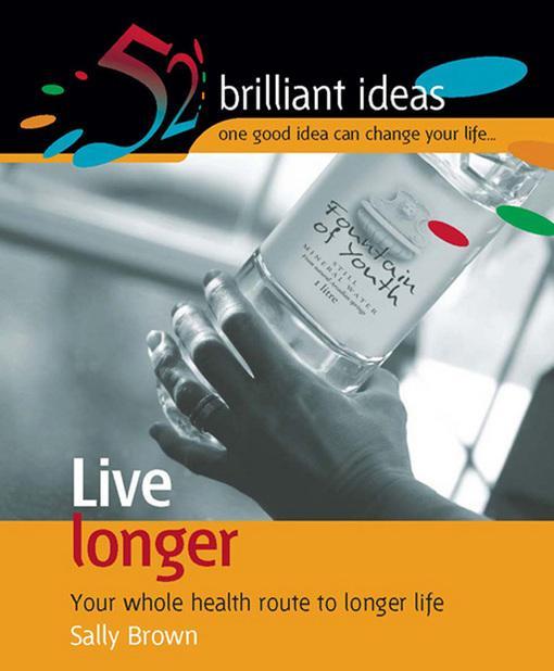 Live longer EB9781907518423