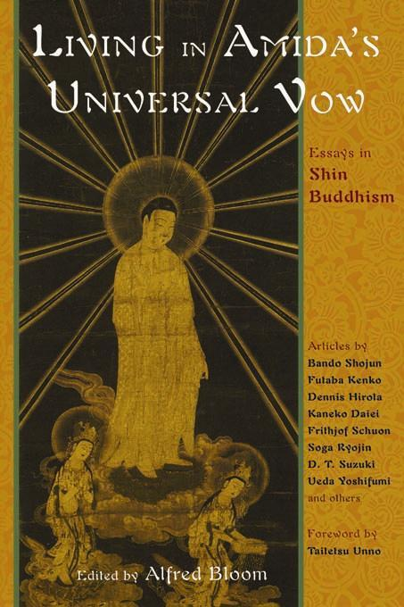 Living in Amida's Universal Vow: Essays in Shin Buddhism EB9781933316031