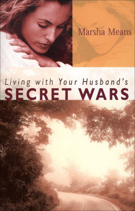 Living with Your Husband's Secret Wars EB9781441201010
