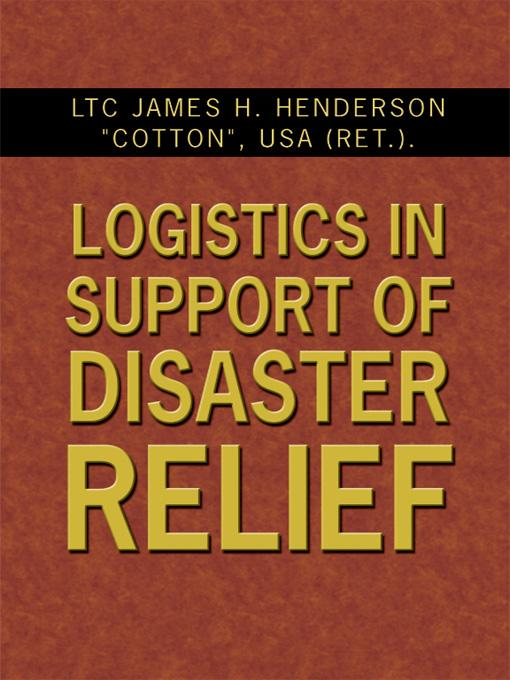 Logistics in Support of Disaster Relief EB9781434334718