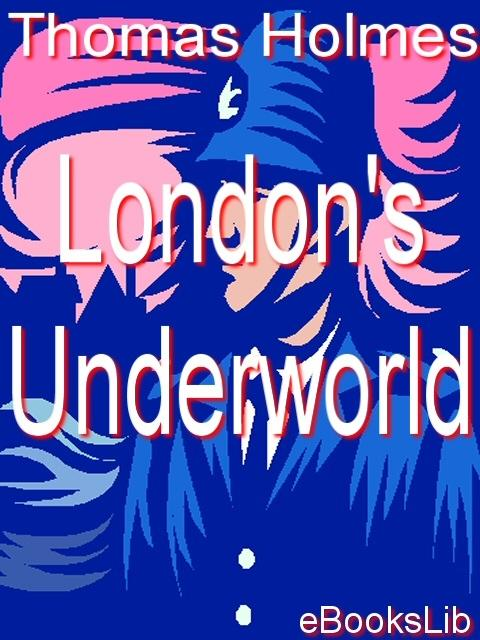London's Underworld EB9781412108379