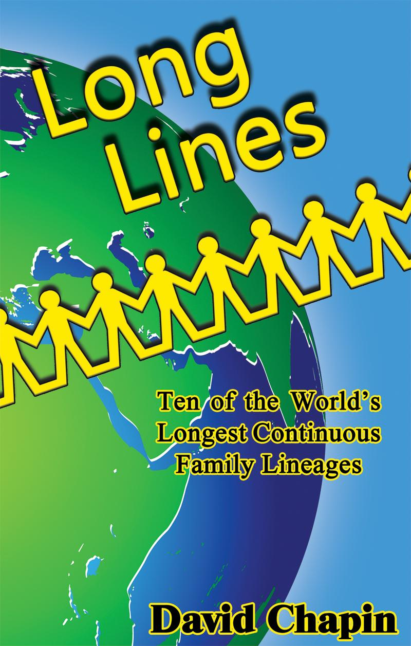 Long Lines: Ten of the World's Longest Continuous Family Lineages EB9781602649347