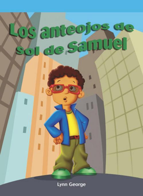 Los anteojos de sol de Samuel (Sammy's Sunglasses) EB9781448834013