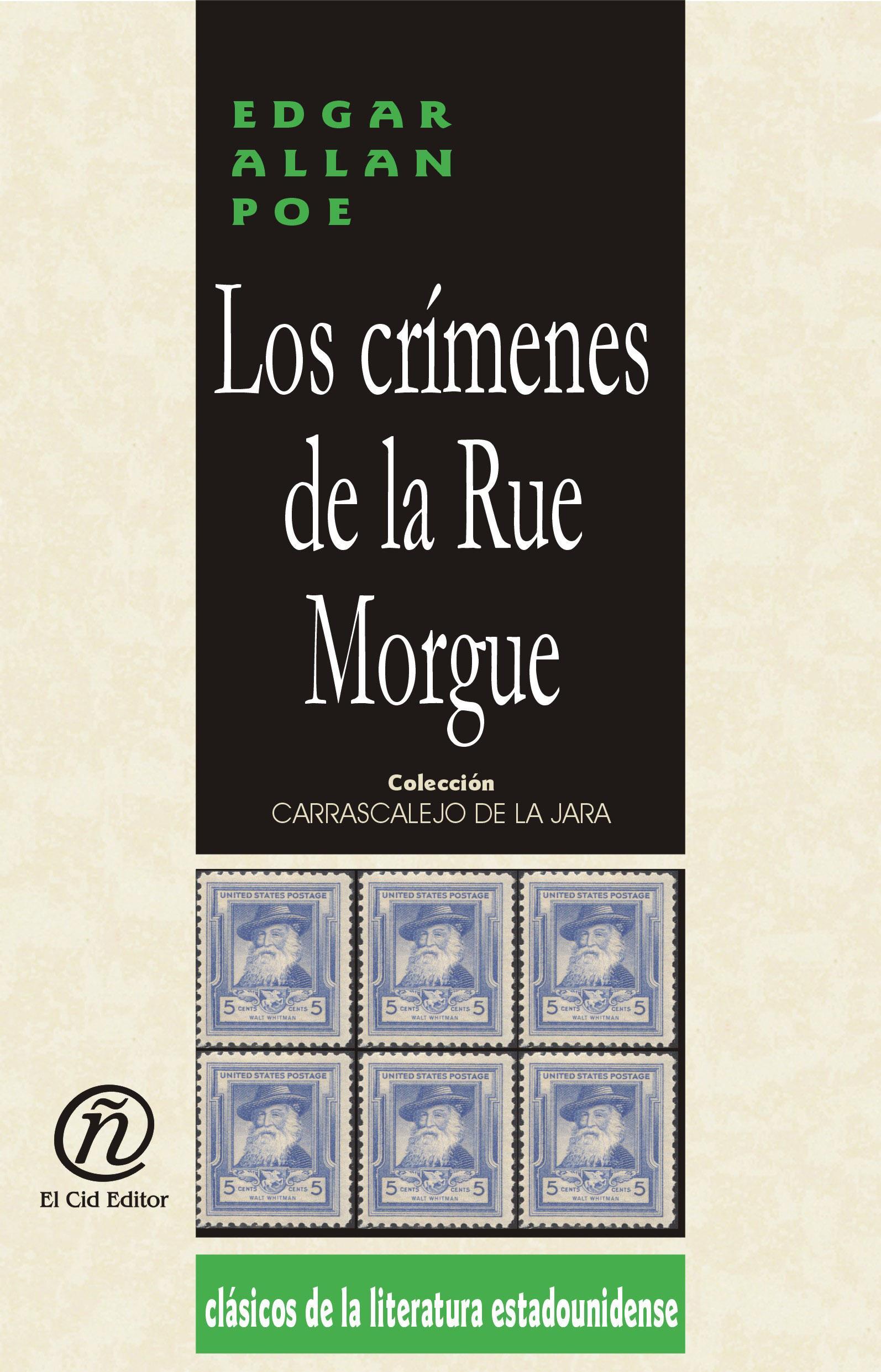 """Los cr?menes de la Rue Morgue: Colecci?n de Cl?sicos de la Literatura Estadounidense """"Carrascalejo de la Jara"""""""