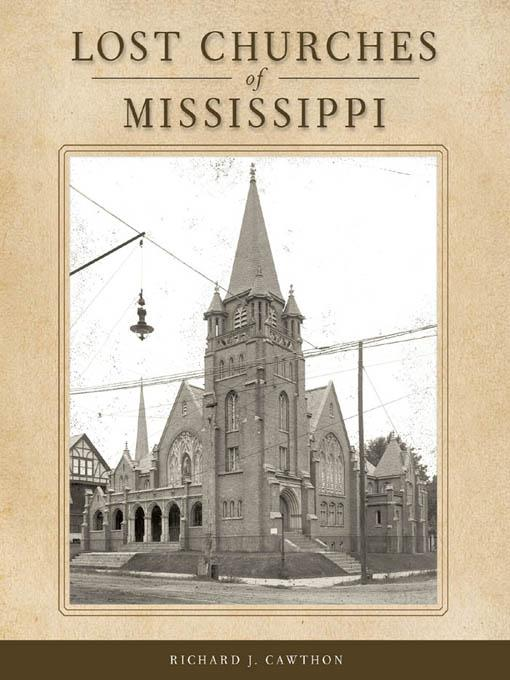 Lost Churches of Mississippi EB9781604734379