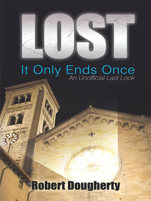 Lost: It Only Ends Once: An Unofficial Last Look EB9781450256254