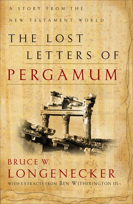 Lost Letters of Pergamum, The: A Story from the New Testament World EB9781585588374
