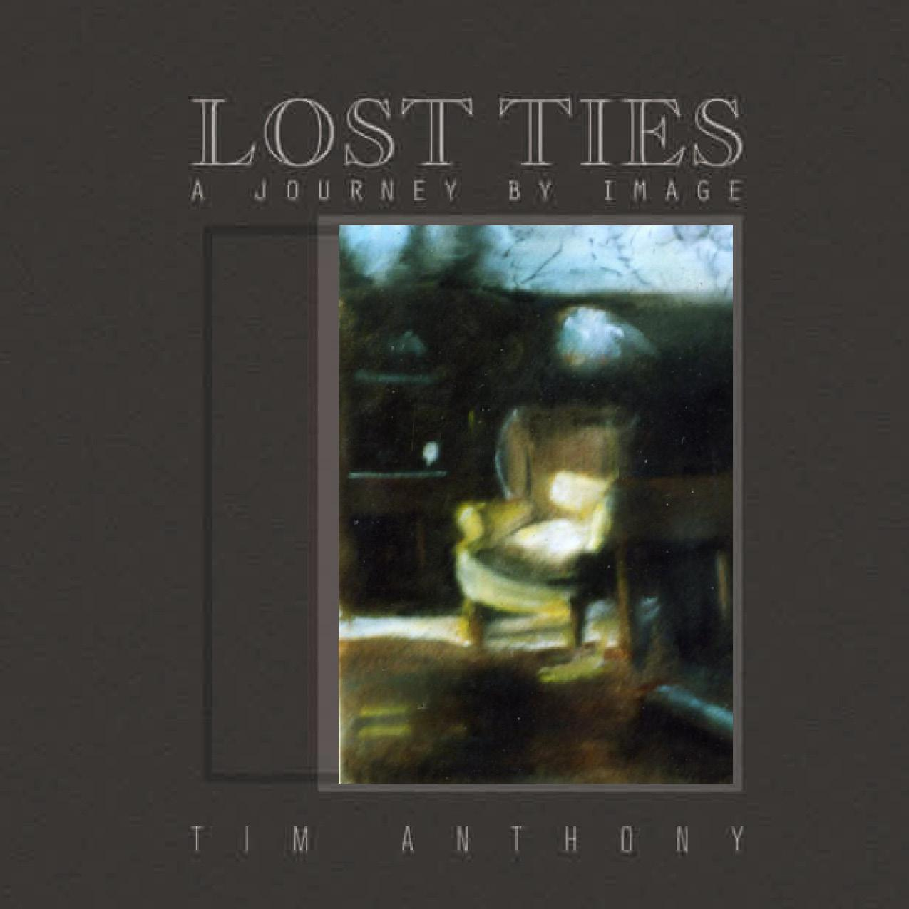 Lost Ties: A Journey by Image EB9781612046105