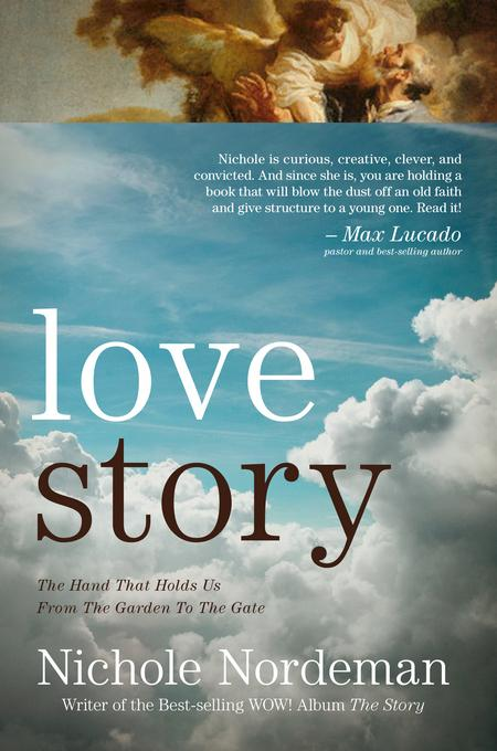 Love Story: The Hand That Holds Us From the Garden To The Gate EB9781617951015