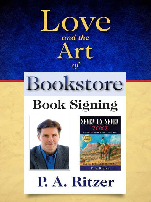 Love and the Art of Bookstore Book Signing EB9781933363004