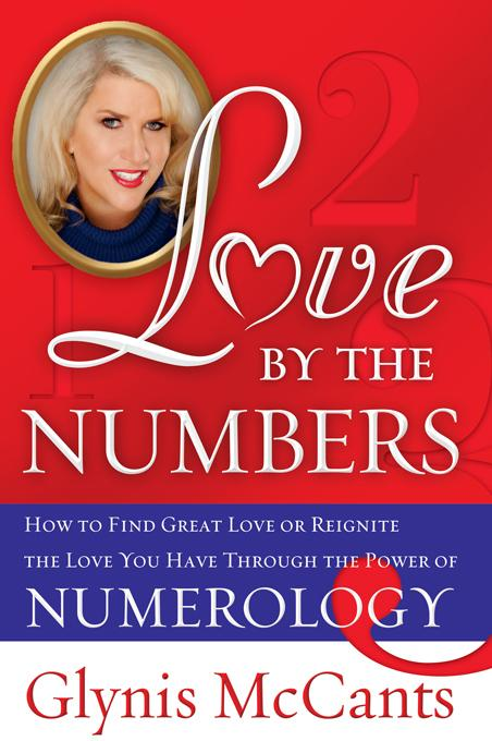 Love by the Numbers: How to Find Great Love or Reignite the Love You Have Through the Power of Numerology EB9781402244636