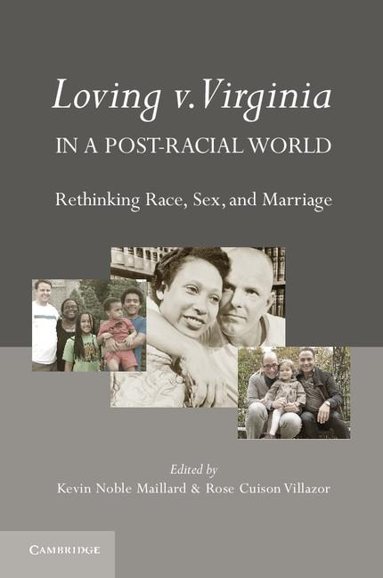 Loving vs. Virginia in a Post-Racial World EB9781139415101