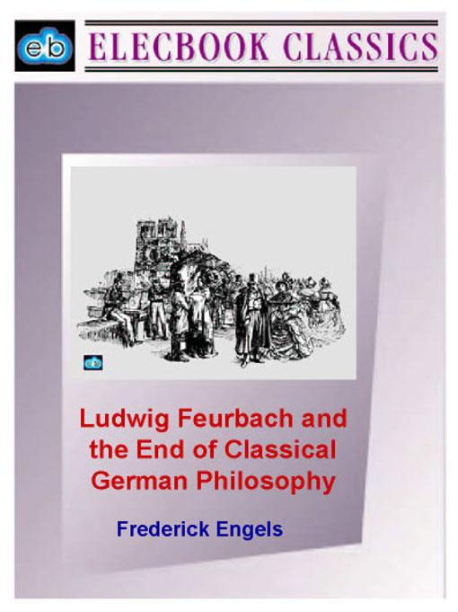 Ludwig Feurbach and the End of Classical German Philosophy EB9781843271086
