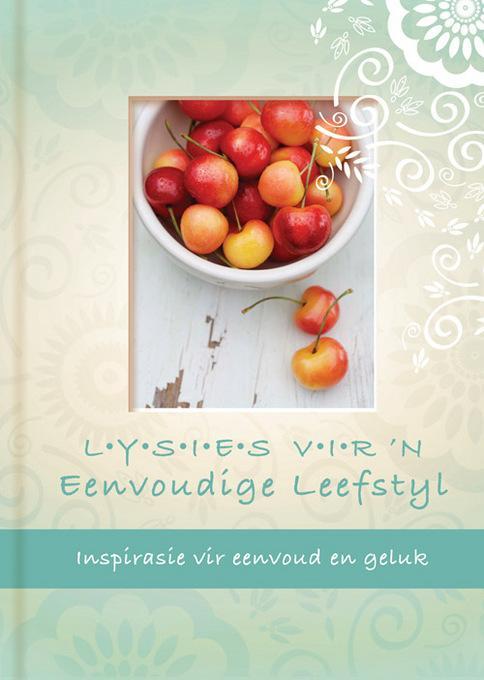 Lysies vir 'n eenvoudige leefstyl: Inspirasie vir eenvoud en geluk EB9781415316016