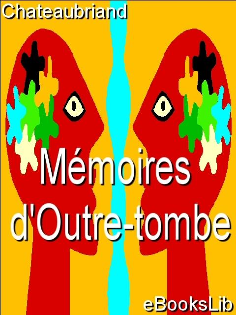 M?moires d'Outre-tombe EB9781554493579