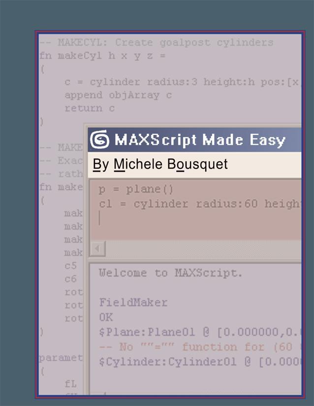 MAXScript Made Easy EB9781932950014